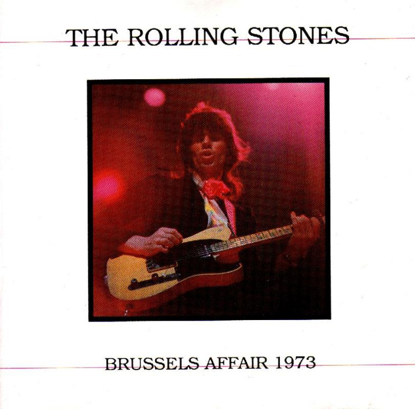 Brussels affair, enregistrement du fameux concert de 1973 organis� pour les fans fran�ais � Bruxelles, Keith �tant interdit de s�jour en france pour des raisons opiac�es